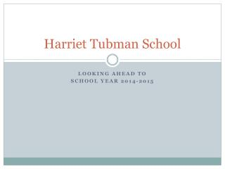 Harriet Tubman School