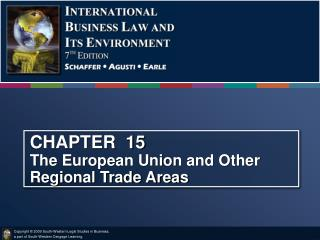 CHAPTER  15 The European Union and Other Regional Trade Areas