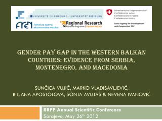 RRPP Annual Scientific Conference Sarajevo, May 26 th  2012
