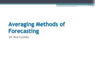 Averaging Methods of Forecasting