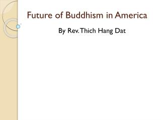 Future of Buddhism in America