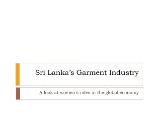 Sri Lanka's Garment Industry