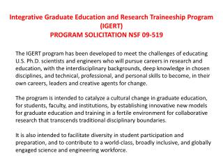 Integrative  Graduate Education and Research  Traineeship Program  (IGERT) PROGRAM SOLICITATION NSF 09-519