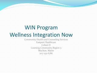 WIN Program Wellness Integration Now