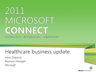 Healthcare business update