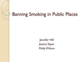 Banning Smoking in Public Places