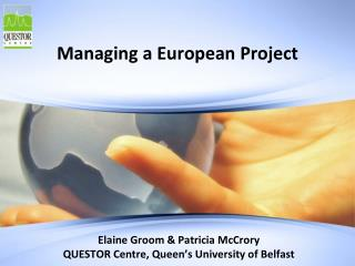 Managing a European Project