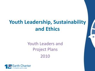 Youth Leadership, Sustainability and Ethics
