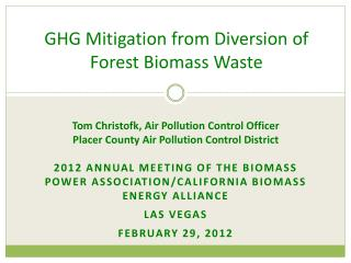 GHG Mitigation from Diversion of Forest Biomass Waste