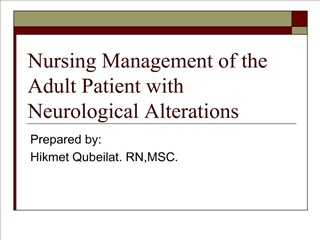 nursing management of the adult patient with neurological alterations