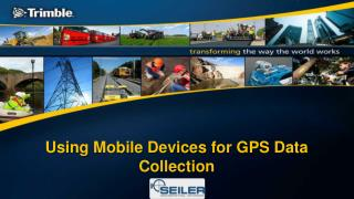 Using Mobile Devices for GPS Data Collection