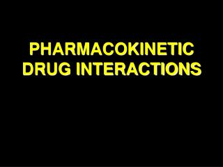pharmacokinetic drug interactions