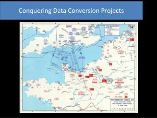 Conquering Data Conversion Projects
