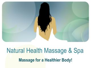 Natural Health Massage & Spa