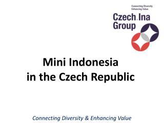 Mini Indonesia in the Czech  Republic