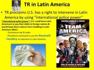 TR in Latin  America
