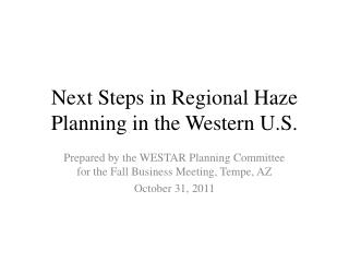 Next Steps in Regional Haze Planning in the Western U.S.