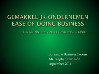 """Gemakkelijk Ondernemen Ease of doing business """" Een noodzaak voor economische groei """""""