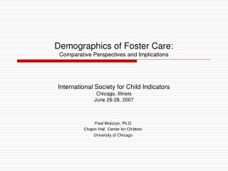 The Demographics of Foster Care: Comparative Perspectives and ...