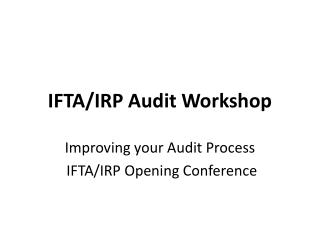 IFTA/IRP Audit Workshop