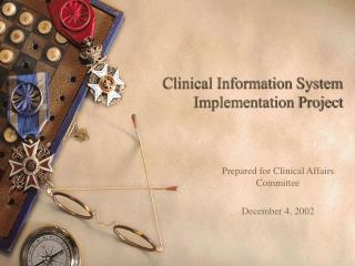 clinical information system implementation project