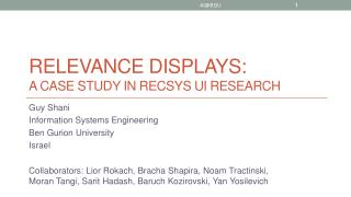 Relevance Displays: A case study in  RecSys  UI Research