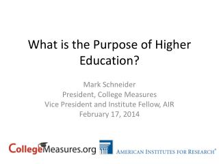What is the Purpose of Higher Education?
