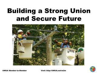 Building a Strong Union and Secure Future