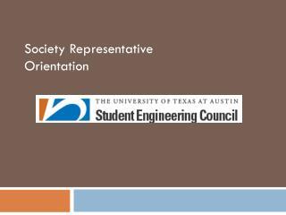 Society Representative Orientation