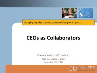 CEOs as Collaborators