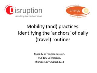 Mobility (and) practices: identifying the 'anchors' of daily (travel) routines
