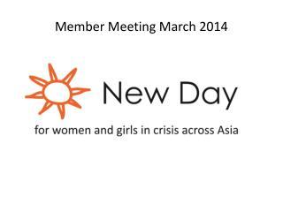 Member Meeting March 2014