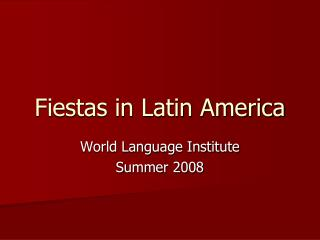 fiestas in latin america