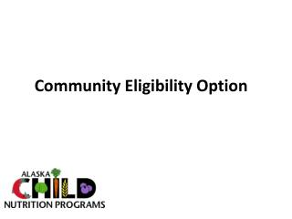 Community  Eligibility Option