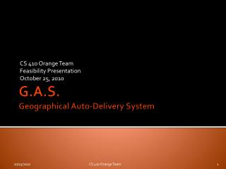 G.A.S. Geographical Auto-Delivery System