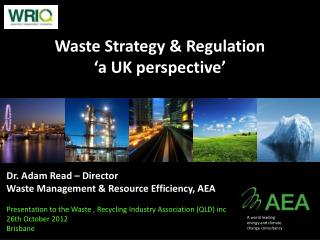Waste Strategy & Regulation 'a UK perspective'