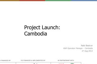 Project Launch: Cambodia