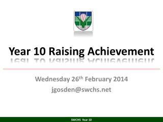Year 10 Raising Achievement