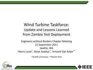 Wind Turbine Taskforce:  Update and Lessons  Learned  from  Zambia Test Deployment