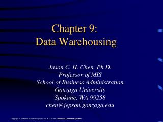 Chapter  9 :  Data Warehousing