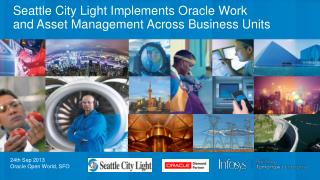 Seattle City Light Implements Oracle Work  and Asset Management Across Business Units