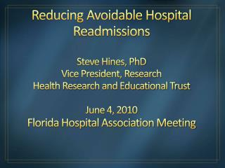 The Health Research and Educational Trust (HRET)