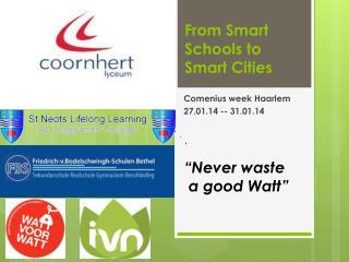 From Smart Schools to Smart Cities