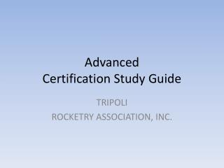 Advanced  Certification Study Guide