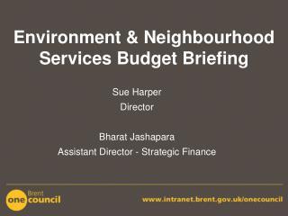 Environment & Neighbourhood Services Budget Briefing
