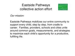 Eastside Pathways collective action effort