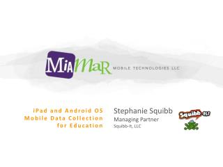 Stephanie Squibb Managing Partner Squibb-It, LLC