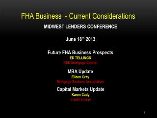 FHA Business  - Current Considerations