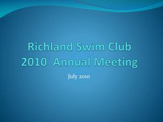 Richland Swim Club  2010  Annual Meeting