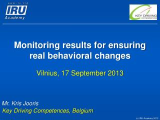Monitoring results for ensuring real behavioral  changes